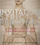 Invitation Strictly Personal - a beautifully different perspective into the world of fashion